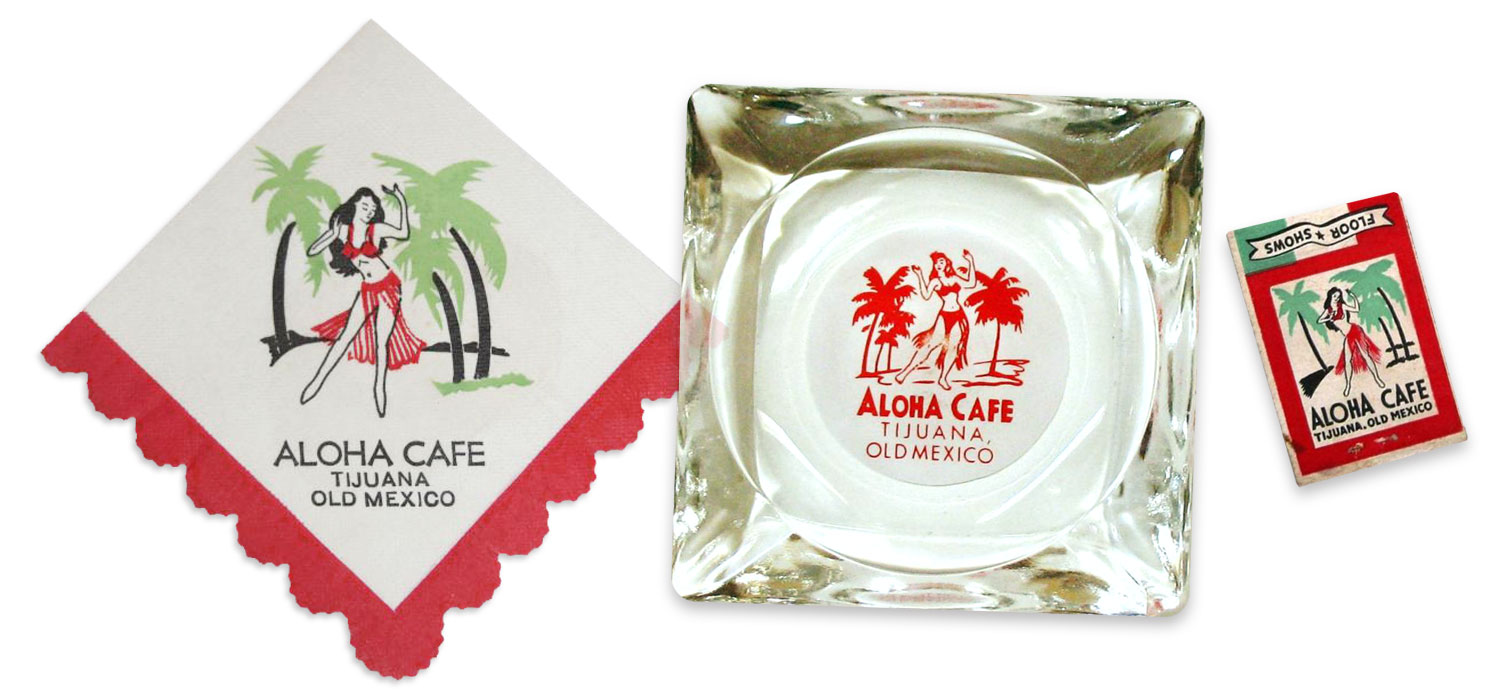 vintage Aloha Club Tijuana cocktail napkin, ashtray and matchbook
