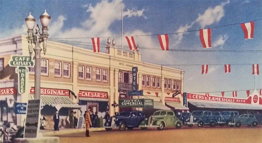 Original Caesars Place Hotel Comercial, Tijuana, 1934