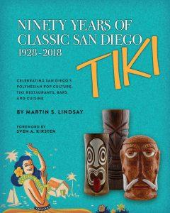 90 Years of Classic San Diego Tiki Book ISBN 978-1-732816-4-04