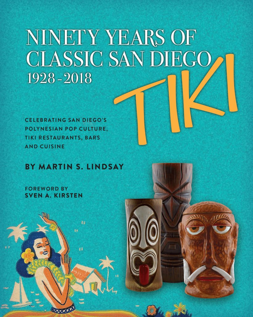 90 Years of Classic San Diego Tiki Book ISBN 978-1-732816-4-04